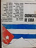 img - for Cronicas de Cuba.-- ( Cronicas ) book / textbook / text book