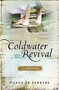Coldwater Revival: A Novel by [Jenkins, Nancy Jo]