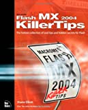 Macromedia Flash MX 2004 Killer Tips, Nate Weiss and New Riders Team Staff, 0735713839