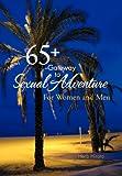 65+ --Gateway to Sexual Adventure, Herb Hirata, 1466960639