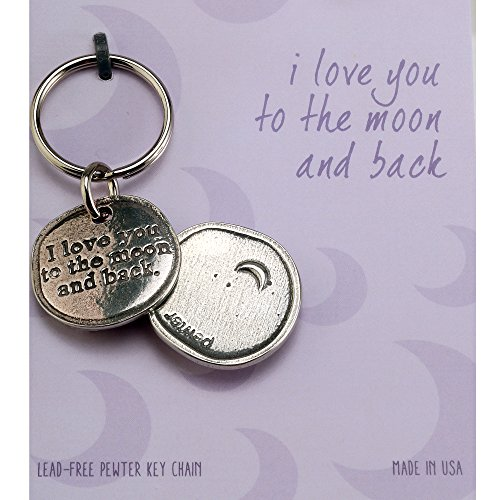 Crosby & Taylor I Love You to the Moon and Back Pewter Sentiment Key Chain ()