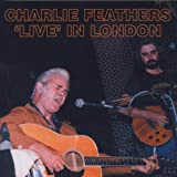 NEW Charlie Feathers - Live In London (CD)