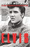Elvis, Jerry Hopkins, 0859653919