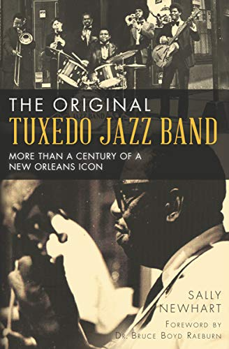 - The Original Tuxedo Jazz Band: More Than a Century of a New Orleans Icon