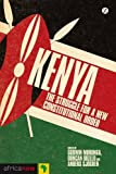 Kenya : The Struggle for a New Constitutional Order, Kanyinga, 1780323662