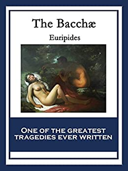 the bacchae Bacchae is one of the most troubling yet intriguing of greek tragedies written during euripides' self-imposed exile in macedonia, it tells of the.