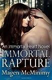 Immortal Rapture, Magen McMinimy, 1499634943