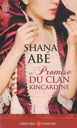 La Promise Du Clan Kincardine (Aventures Et Passions) (French ()
