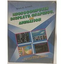 Microcomputer Displays, Graphics and Animation