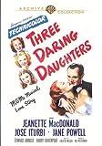 Three Daring Daughters