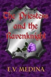 The Priestess and the Ravenknight, E. Medina, 1492219681