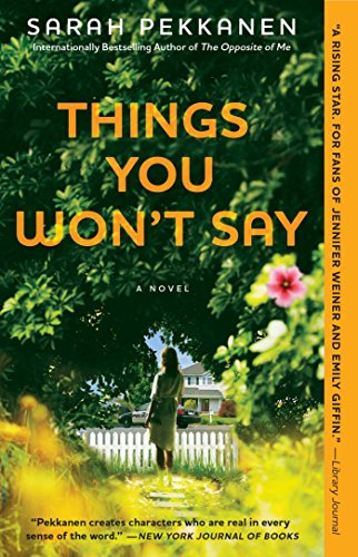 Things You Won't Say: A Novel by [Pekkanen, Sarah]