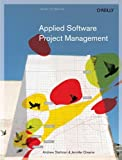 img - for Applied Software Project Management by Stellman, Andrew, Greene, Jennifer [O'Reilly Media,2005] [Paperback] book / textbook / text book