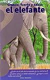 Grande, Fuerte y Sabio: el Elefante, Pierre Pfeffer, 970770358X