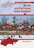 Russia and the Former Soviet Republics, Thomas R. McCray and Charles F. Gritzner, 0791081443