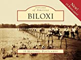 img - for Biloxi (Postcards of America) book / textbook / text book