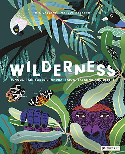 (Wilderness: Earth's Amazing Habitats)