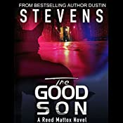 The Good Son: A Reed & Billie Novel, Book 2 | Dustin Stevens