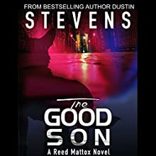The Good Son: A Reed & Billie Novel, Book 2 Audiobook by Dustin Stevens Narrated by Scott R. Smith