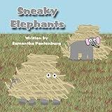 Sneaky Elephants, Samantha Pantenburg, 1462615708