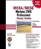 MCSA/MCSE: Windows 2000 Professional Study Guide, Lisa Donald, 0782129463