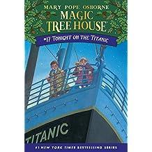 Tonight on the Titanic (Magic Tree House)