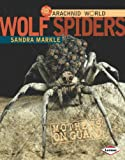 Wolf Spiders, Sandra Markle, 0761350403