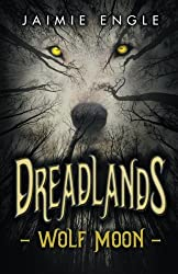 Dreadlands: Wolf Moon (Volume 1)