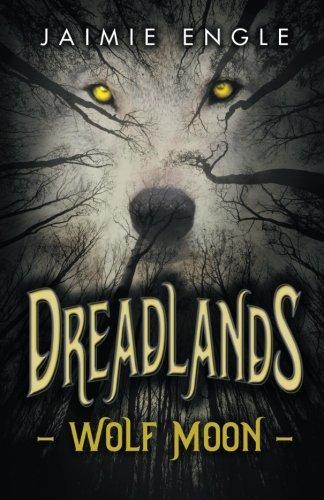 Dreadlands: Wolf Moon (Volume 1) pdf epub