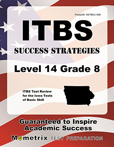 (ITBS Success Strategies Level 14 Grade 8 Study Guide: ITBS Test Review for the Iowa Tests of Basic)
