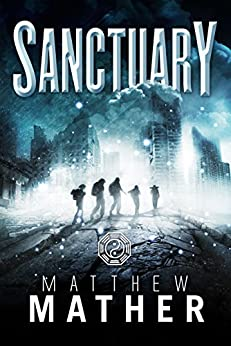 Sanctuary (The New Earth Series Book 2) by [Mather, Matthew]