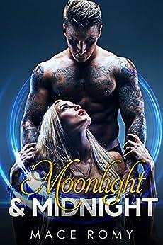 Moonlight and Midnight by [Romy, Mace]