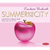 Summer and the City: Carries Leben vor Sex and the City (4 CDs)
