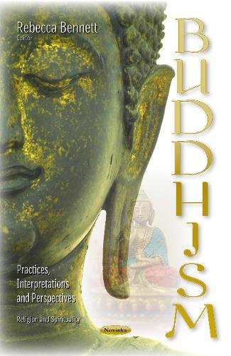 Buddhism: Practices, Interpretations and Perspectives (Religion and Spirituality) ebook