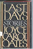 Last Days, Joyce Carol Oates, 0525242481