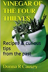 Vinegar of the Four Thieves: Recipes & Curious Tips from the Past Paperback