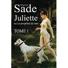 Juliette ou les prospérités du vice – Tome 1
