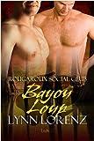 Bayou Loup (Rougaroux Social Club Book 3)
