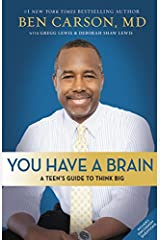 You Have a Brain: A Teen's Guide to T.H.I.N.K. B.I.G. Hardcover