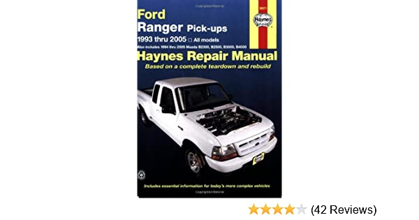 Ford ranger pick ups 1993 2005 haynes repair manual chilton ford ranger pick ups 1993 2005 haynes repair manual chilton 9781563925399 amazon books fandeluxe Images