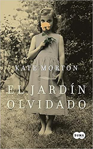 El Jardin Olvidado=The Forgotten Garden: Amazon.es: Monton, Kate: Libros