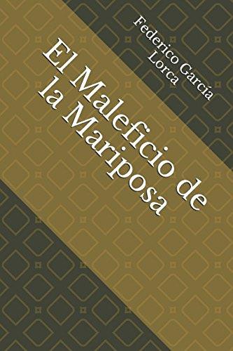 El Maleficio de la Mariposa (Spanish Edition) [Federico Garcia Lorca] (Tapa Blanda)