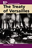 The Treaty of Versailles, Jeff Hay, 0737708263