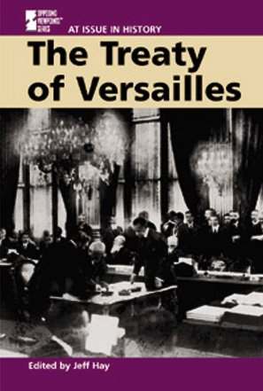 At Issue in History - The Treaty of Versailles