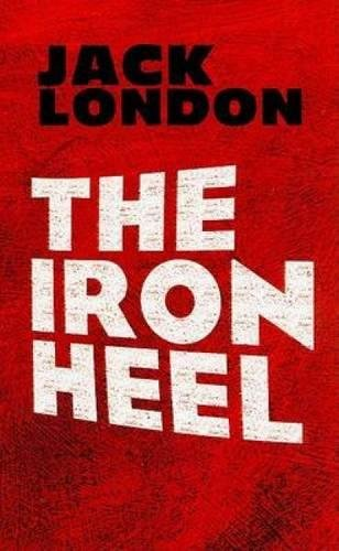 The Iron Heel (Dover Books on Literature & Drama)