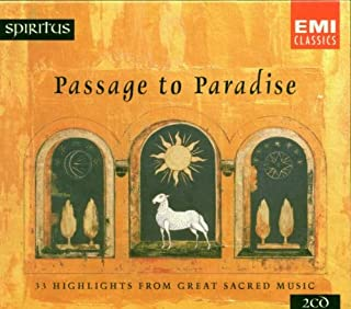 Passage to Paradise: 33 Highlights from Great Sacred Music by Spiritus 1 (B000002SDV) | Amazon price tracker / tracking, Amazon price history charts, Amazon price watches, Amazon price drop alerts