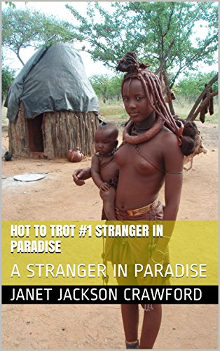 HOT TO TROT #1 Stranger in Paradise: A STRANGER IN PARADISE