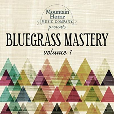 Bluegrass Mastery Vol. 1 from Mountain Home Music Company