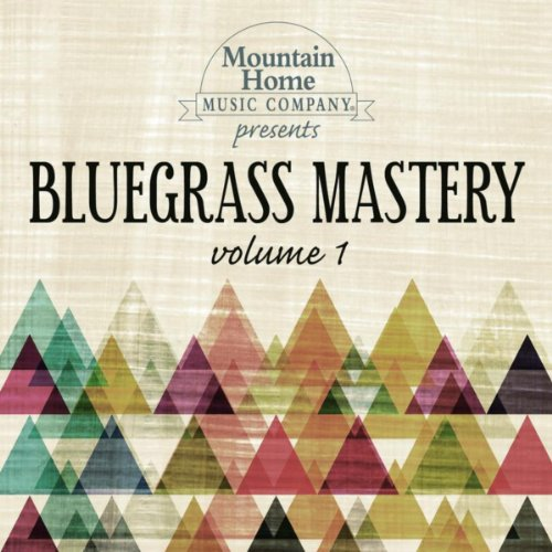 - Bluegrass Mastery Vol. 1