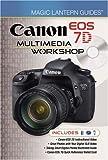 Canon EOS 7D Multimedia Workshop, Lark Books Staff, 1600596924